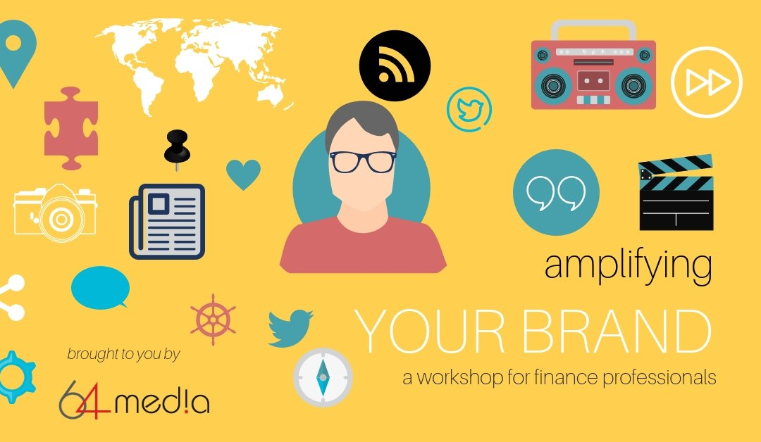 Amplifying your brand – a workshop for finance professionals